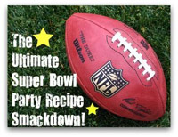 The Ultimate Super Bowl Party Recipe Smackdown