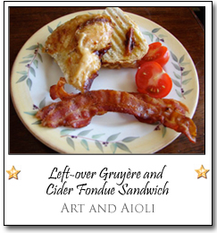 Left-over Gruyère and Cider Fondue Sandwich by Nicole at Art and Aioli