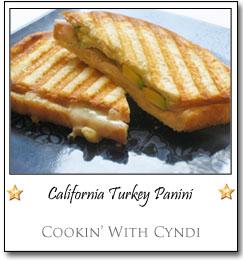 California Turkey Panini by Cyndi at Cookin' With Cyndi