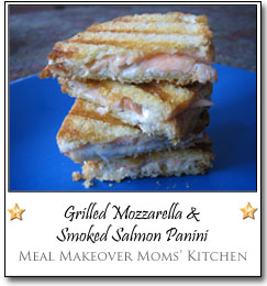 Grilled Mozzarella & Smoked Salmon Panini by Janice & Liz at Meal Makeover Moms' Kitchen