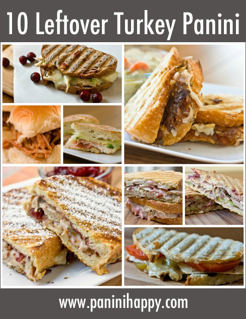Post image for 10 Leftover Thanksgiving Turkey Panini