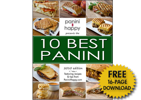 "Post image for Download Your ""10 Best Panini"" Mini Cookbook (2010 Edition)!"