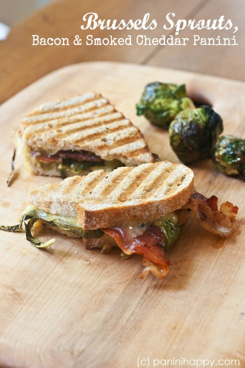 Brussels Sprouts, Bacon and Smoked Cheddar Panini
